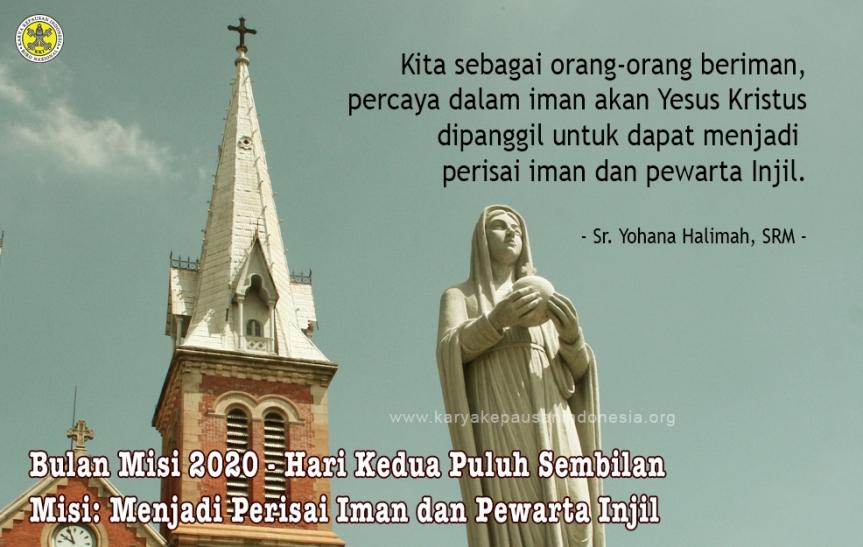 Misi: Menjadi Perisai Iman dan PewartaInjil